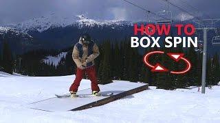 Box Spin Snowboarding Trick Tutorial