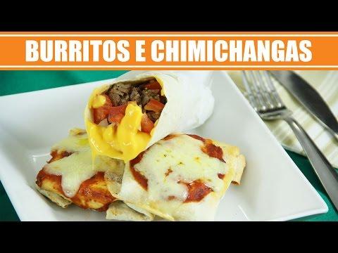 Como fazer Burritos e Chimichangas