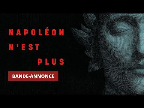 Exposition Napoléon n'est plus - Bande-annonce