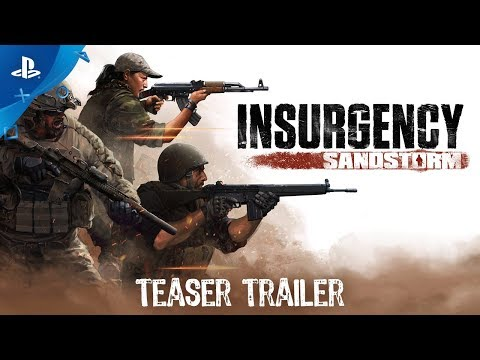 Insurgency: Sandstorm – Teaser Trailer | PS4