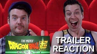 Dragonball Super - Broly - Trailer Reaction
