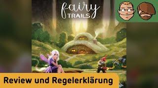 Fairy Trails - Brettspiel - Review und Regelerklärung
