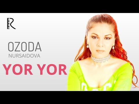 Yor-yor - Ozoda Nursaidova  I  Ер-ер - Озода Нурсаидова
