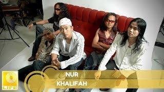 Khalifah   Nur (Official Audio)