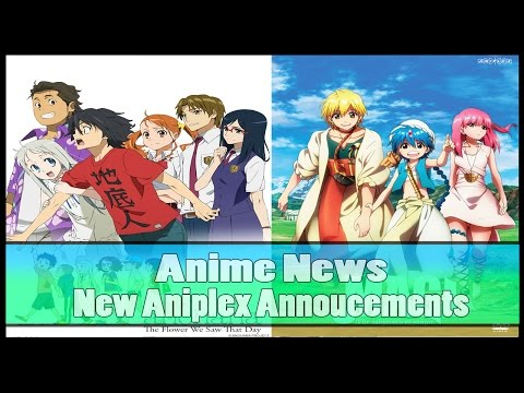 Anime News: Aniplex Announcements - Anohana TV Series Getting Dub + Magi Coming To Blu-ray (2017) Mp3