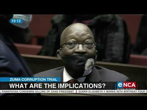 Zuma Corruption Trial What are the implications