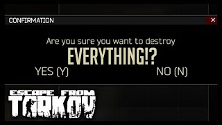 I Deleted Everything - Escape from Tarkov