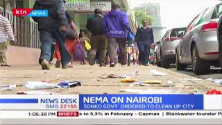 NEMA gives Nairobi county government 48 hours to clear uncollected solid waste at the CBD
