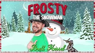 Brett Kissel Frosty The Snowman