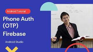 Firebase Authentication with Phone number OTP in Android Studio Tutorial