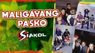 Siakol - Maligayang Pasko (Lyrics Video)