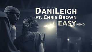 DaniLeigh Ft. Chris Brown- Easy (Remix) [Legenda/Tradução]