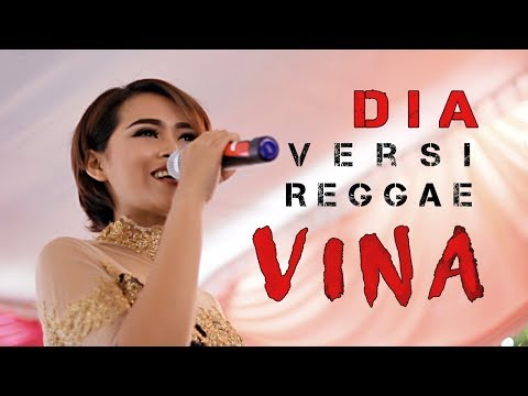 DIA Anji Versi REGGAE Covered By VINA