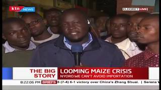 LOOMING MAIZE CRISIS: Kenya to run out of stock end of July Part One | #TheBigStory