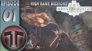 Monster Hunter World High Rank Hunts | Tale Of Three Idiots
