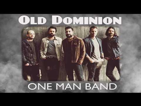Old Dominion - One Man Band (lyrics)