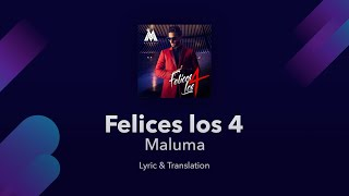 Maluma   Felices Los 4 Lyrics English And Spanish (English Translation)