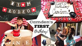 COWBOY CAMDENS FIRST BIRTHDAY PARTY SPECIAL!