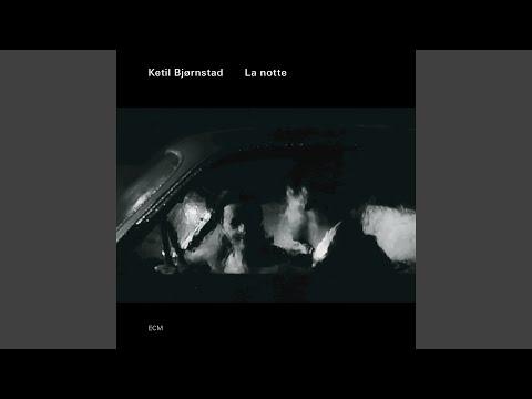 La notte I (Live) online metal music video by KETIL BJØRNSTAD