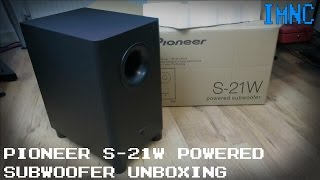 Pioneer S-21W Powered Subwoofer  Unboxing & First Look   IMNC