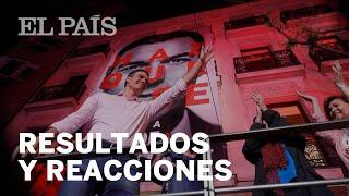 El PSOE Gana Las ELECCIONES: Los Resultados Y Las Reacciones