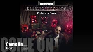 Come On - Berner