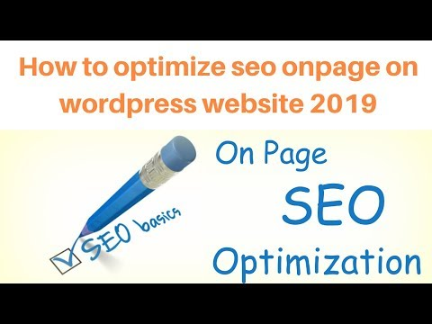 How to optimize seo onpage on wordpress website 2019