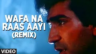 Wafa Na Raas Aayi Remix Video Song | Bewafa Sanam | Nitin