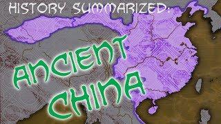 History Summarized: Ancient China