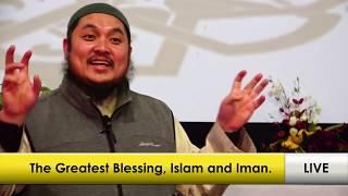 The Greatest blessing, Islam and Iman | Sh. Abdulbary Yahya