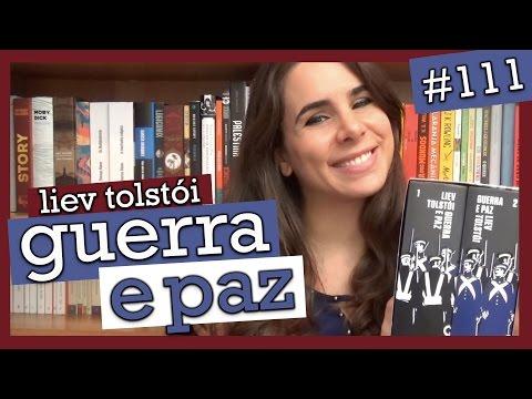 GUERRA E PAZ, DE LIEV TOLSTÓI (#111)