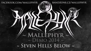 Mallephyr - Seven Hells Below (Demo 2014)
