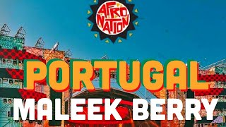 Not3s & Maleek Berry   Sit Back Down Live At Afro Nation Festival 2019