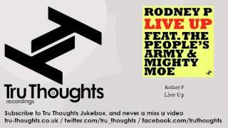 Rodney P - Live Up