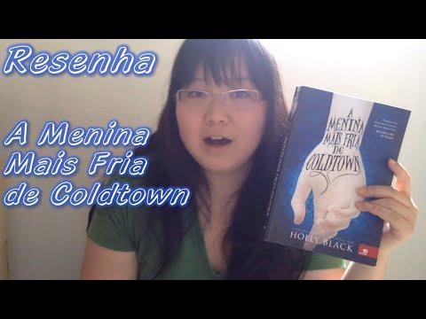Resenha: A Menina Mais Fria de Coldtown - Holly Black | Cultura & Pr�xima Leitura