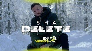 SHA - DELETE (OFFICIAL VIDEO)