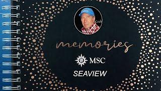 Mon ALBUM 2018 MSC SEAVIEW