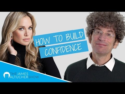 How to Build Confidence – The James Altucher Show