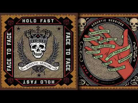 Face To Face - Hold Fast Acoustic Sessions 2018 Full Album