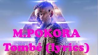 M.POKORA   Tombé (lyrics)