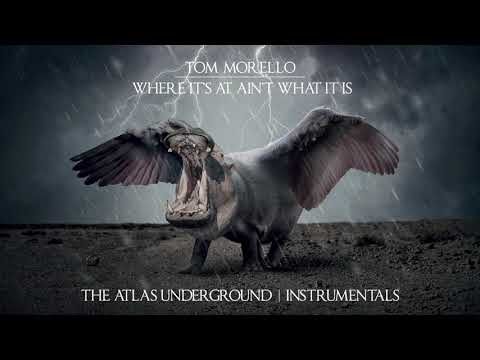 Where It's At Ain't What It Is (Feat. Gary Clark Jr And Nico Stadi) - Instrumental - Tom Morello