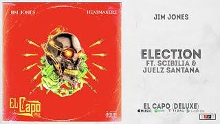 "Jim Jones - ""Election"" Ft. Marc Scibilia & Juelz Santana (El Capo Deluxe)"