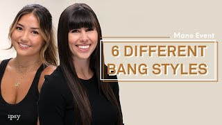 6 Different Bang Styles   Ipsy Mane Event