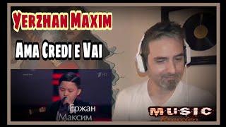 Yerzhan Maxim - Ama credi e vai