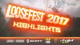 Loosefest 2017!!