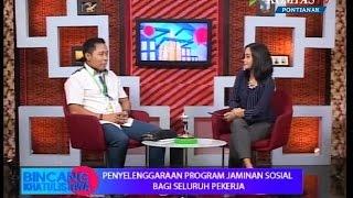 Bincang Khatulistiwa 25 Mei BPJS Ketenagakerjaan  Kompas TV Pontianak