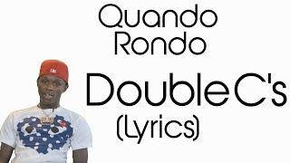 Quando Rondo - Double C's (Lyrics)