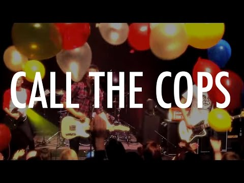 Take Me To The Pilot - Call the Cops (Official Video)