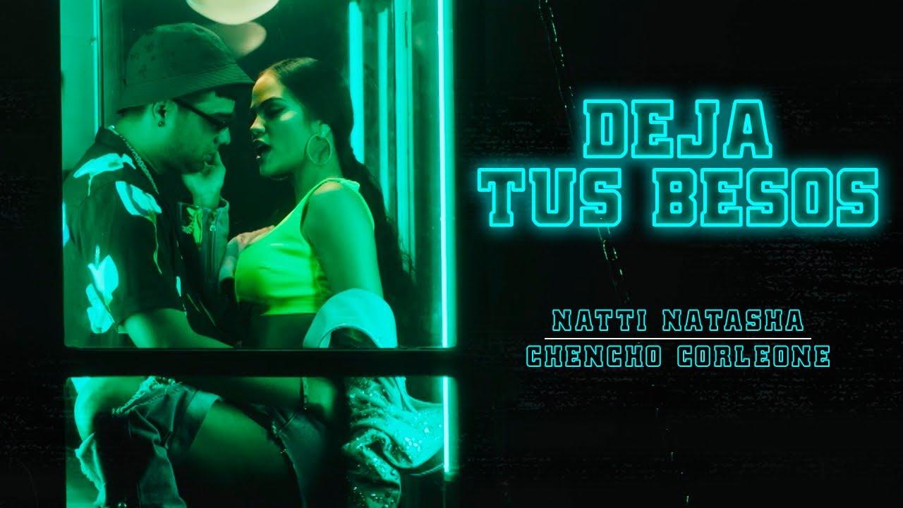 Natti Natasha x Chencho Corleone — Deja Tus Besos