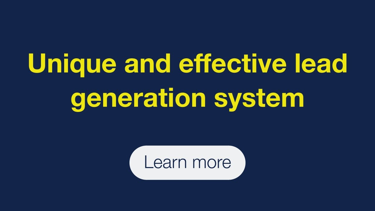 Unique and effective lead generation system